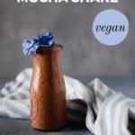 Vegan Chocolate Mocha Shake